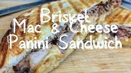 Brisket Mac And Cheese Panini Sandwich