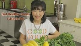 Gut Healthy Foods I Like to Eat