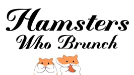 Hamsters Who Brunch