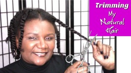 Trimming My Natural Hair - In Twists