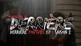 Derrière Derrière Saison 2 Ep 1 Making of