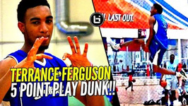 The 5 Point Play Dunk by Terrance Ferguson at 2016 Ballislife All American Practice