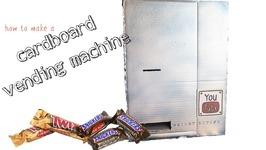 How To Make A Cardboard Vending Machine