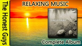 Relaxing Music - First Light Complete Album - Adam Lees