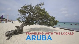 Aruba - Traveling with the Locals