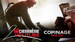 Copinage - Derrière Ep6 Saison 2