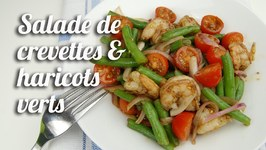 Salade De Crevettes And Haricots Verts
