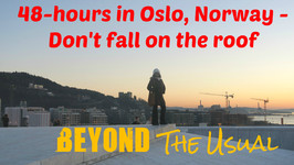 48-Hours In Oslo, Norway - Don'T Fall On The Roof