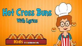 Hot Cross Buns  Nursery Rhymes With Lyrics  Animated Songs for Children