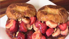 Croissant French Toast with Strawberries and Bananas - Great Weekend Breakfast Brunch