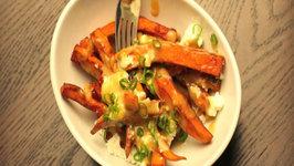 Sweet Potato Poutine Recipe - Canadian Favourites
