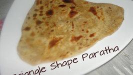 Triangle Shaped Namak Mirch Paratha