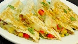 Vegetable Quesadilla - Easy Mexican