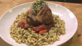 Pork Osso Bucco with Herb Spaetzle