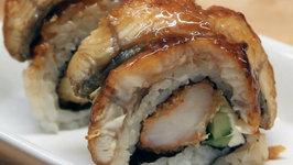 How to Make Sushi - Unagi Eater Rolls