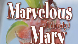 Marvelous (Bloody) Mary