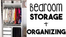 5 Tips to Bedroom Organization and Storage  Making the MOST of Our Small Storage