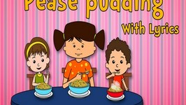 Pease Pudding With Lyrics - Nursery Rhymes - Animated Songs for Children