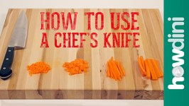 Knife Skills How to Use a Chef's Knife