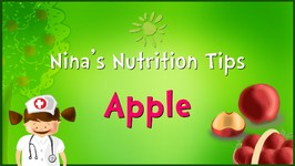 Nina's Nutrition Tips- An Apple A Day Keeps The Doctor Away  Preschool Learning For Kids