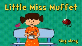 Little Miss Muffet - Sing Along - 3D Animation Nursery Rhyme For Kids