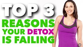 Top 3 Reasons Your Detox Diet is Failing