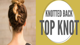 Knotted Back Top Knot