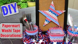 DIY  Paper Mart Washi Tape Fourth of July Decorations!