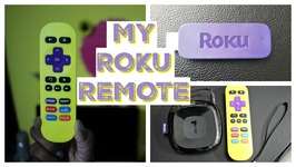 My new Roku Remote and a Roku Streaming Player Overview
