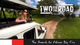 Two for the Road Episode 105 Promo Searching for Africa's Big Five in Tanzania