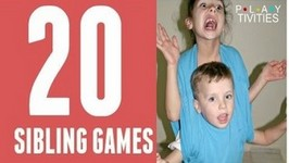 20 Activities And Games For Siblings