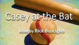 CASEY At The BAT Read By Rick Busciglio