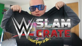 WWE SLAM CRATE UNBOXING - THE FIRST - The New Day, Sasha Banks, Dean Ambrose, Enzo and Big Cass