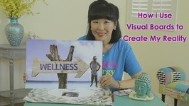 How I Use Visualization Boards to Create My Reality