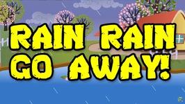 Rain Rain Go Away - Popular Nursery Rhymes