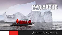 Two for the Road Episode 102 Promo Adventure in Antarctica