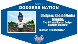 Dodgers Social Media Minute Top 5 Promotions at Dodger Stadium in August