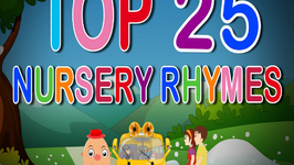 Top 25 Nursery Rhymes Collection For Children