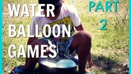 WATER BALLOON GAMES. PART 2