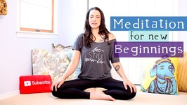 Meditation for New Beginnings - How to Meditate for Beginners