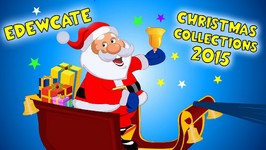 Top 10 Christmas Songs Collection for Kids - Santa Claus is Coming - Jingle Bells