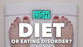 Diet or Eating Disorder