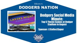 Dodgers Social Media Minute Top 5 Theme Games at Dodger Stadium in August