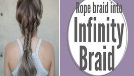 How To - Rope Braid into Infinity Braid Hair