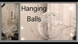 Christmas Decorating 2016  Hanging Balls and Ornaments
