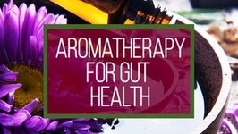 Essential Oils for Digestive Health