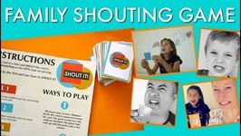 Super Fun Family Game - SHOUT IT!