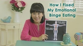 Weight Loss How I Fixed My Emotional Binge Eating